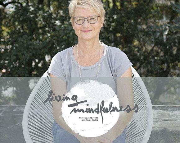 Living Mindfulness – 8-Wochen Kompaktkurs zur Stressbewältigung mit Sabine Salk